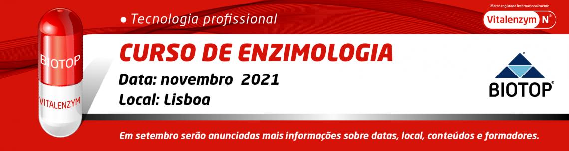 Curso de Enzimologia Outubro 2021 | Biotop®